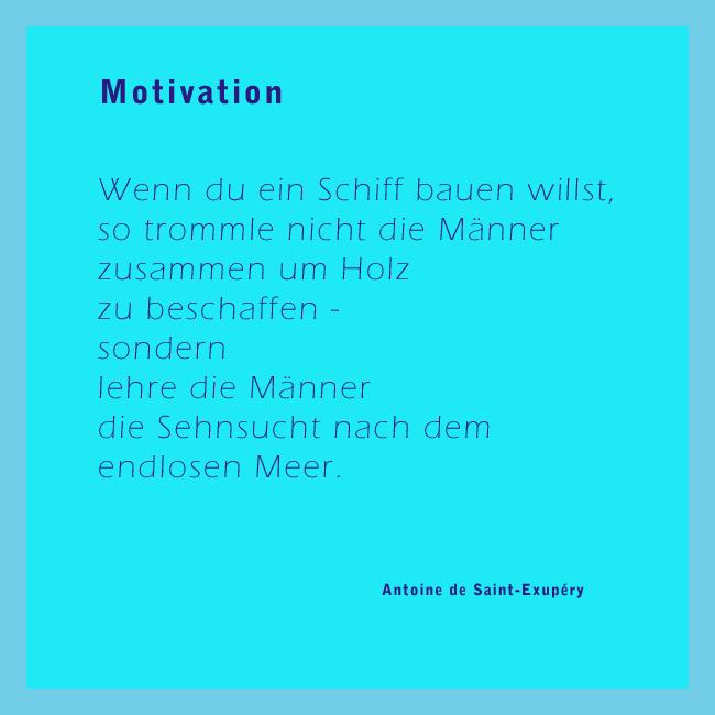 Sehnsucht als Motivation