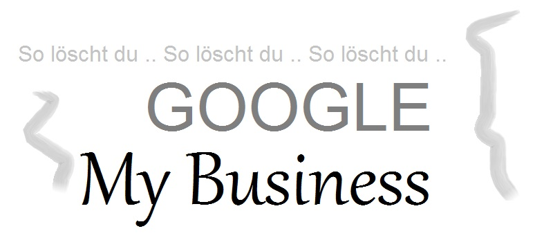 google-my-business-loeschen
