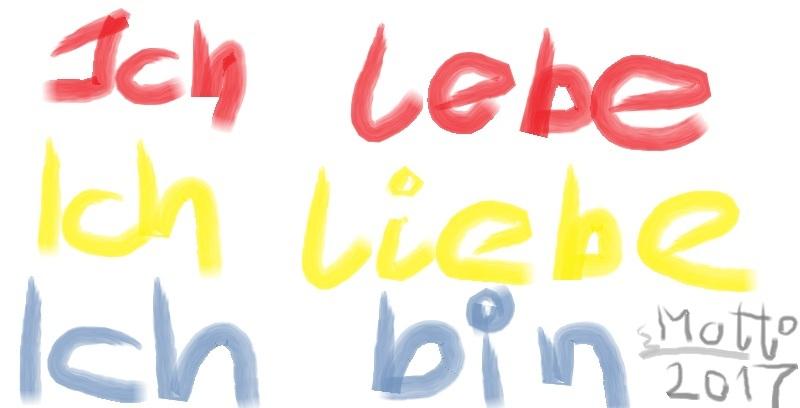 ich lebe-ichliebe-ichbin