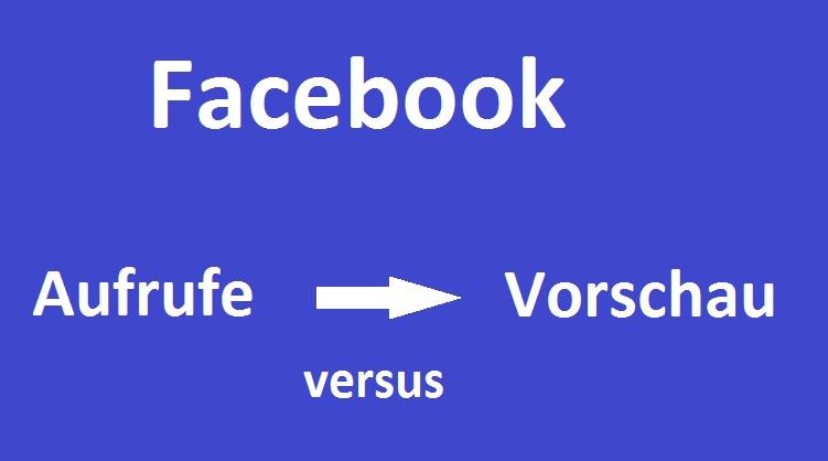 facebook-aufruf-versus-vorschau