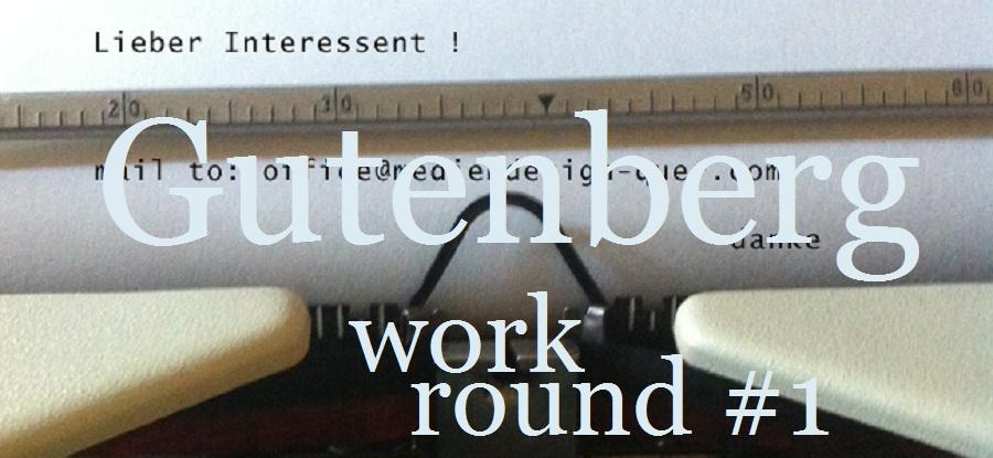 gutenberg-work-round-01