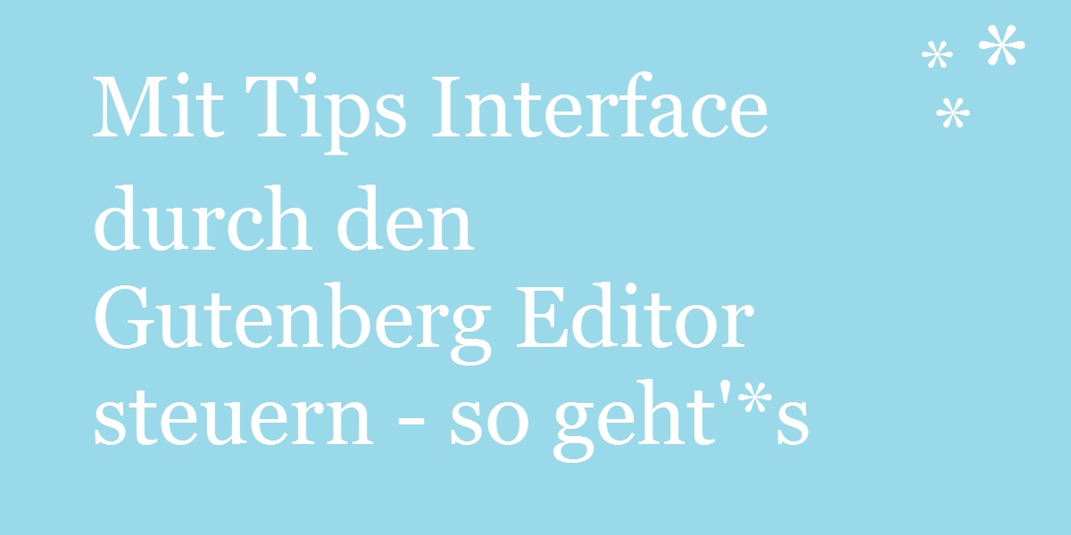 tips-interface-gutenberg-hilfe
