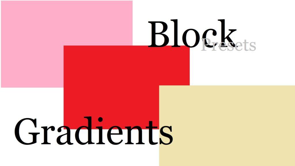 block-gradients-presets