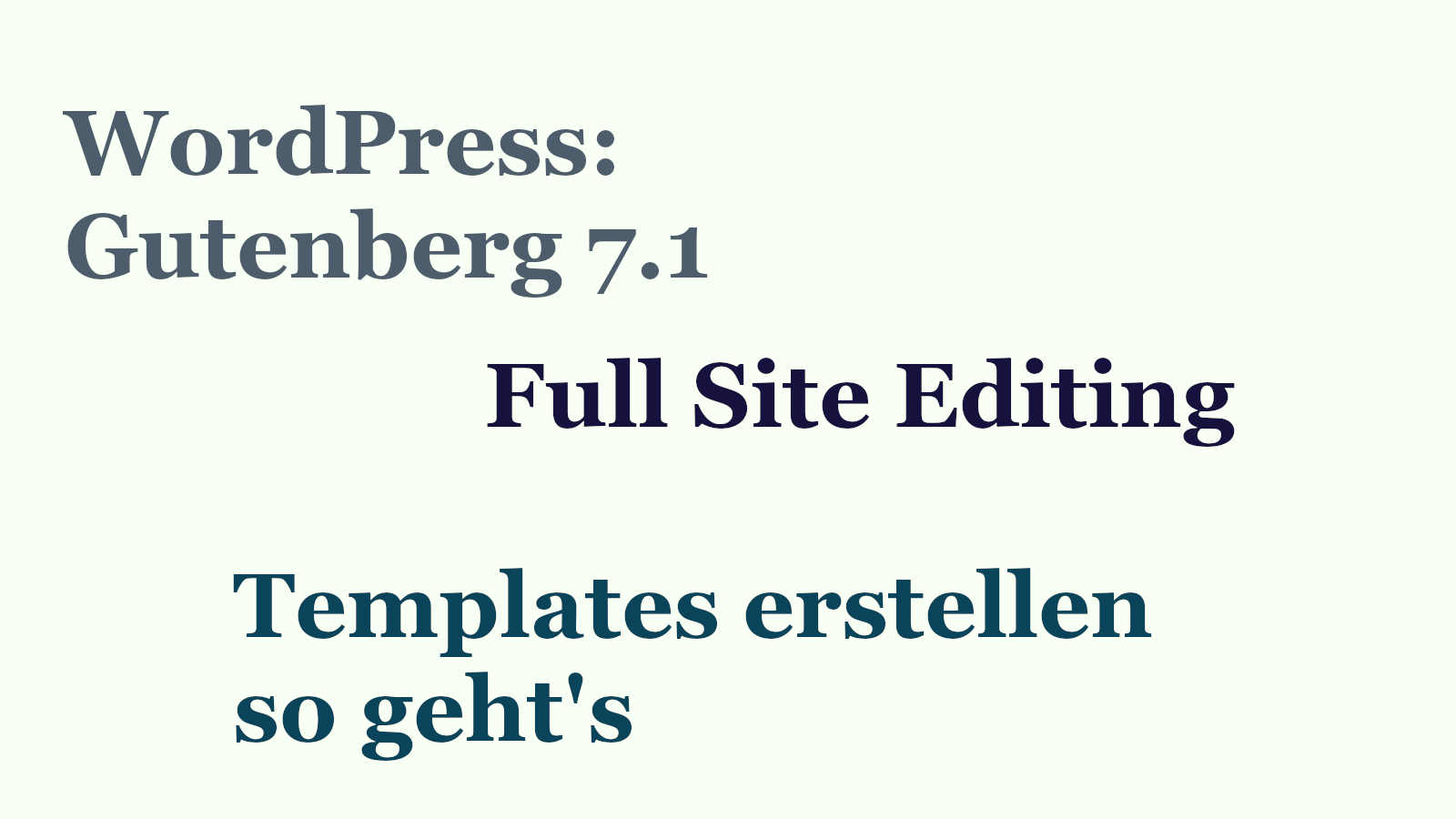 wordpress-gutenberg-fullsite-editing-01