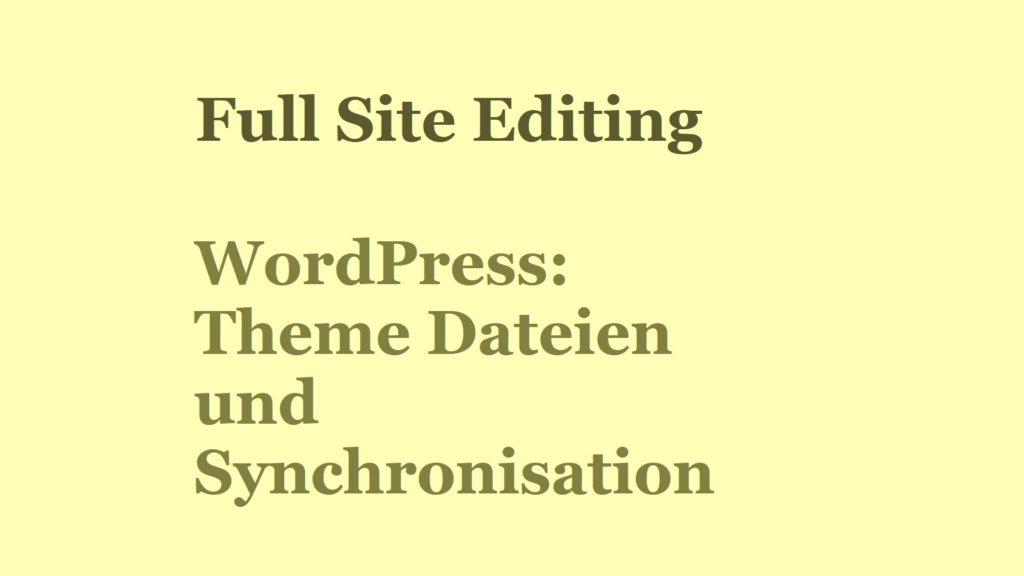 wordpress-theme-dateien-und-synchronisation