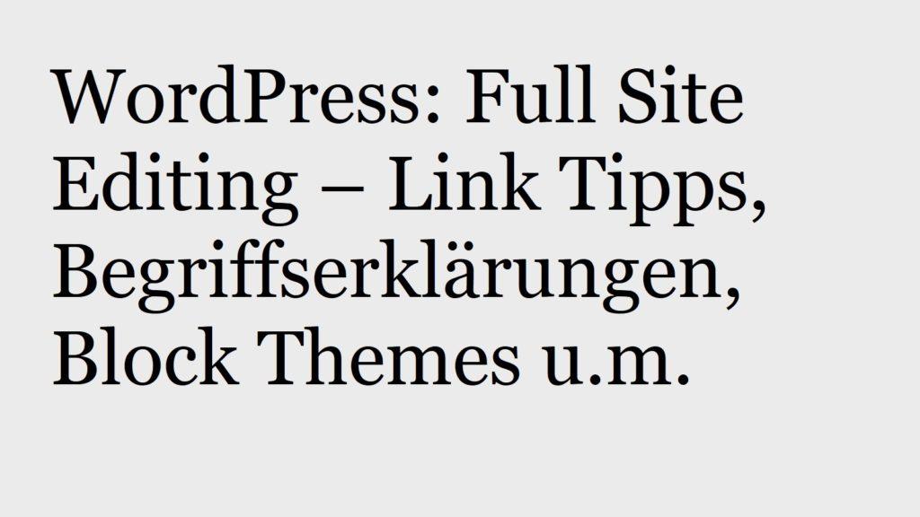 rwordpress-block-themes-begriffserklaerungen