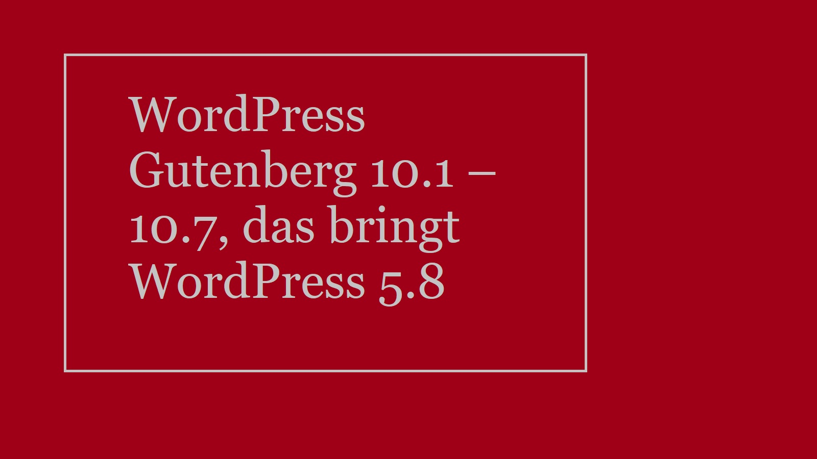 wordpress-gutenberg-10.1-10.7