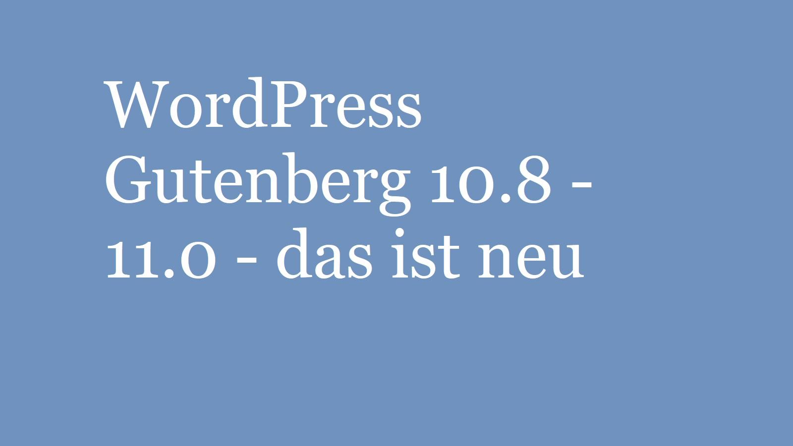 wordpress-gutenberg-10.8-11.0