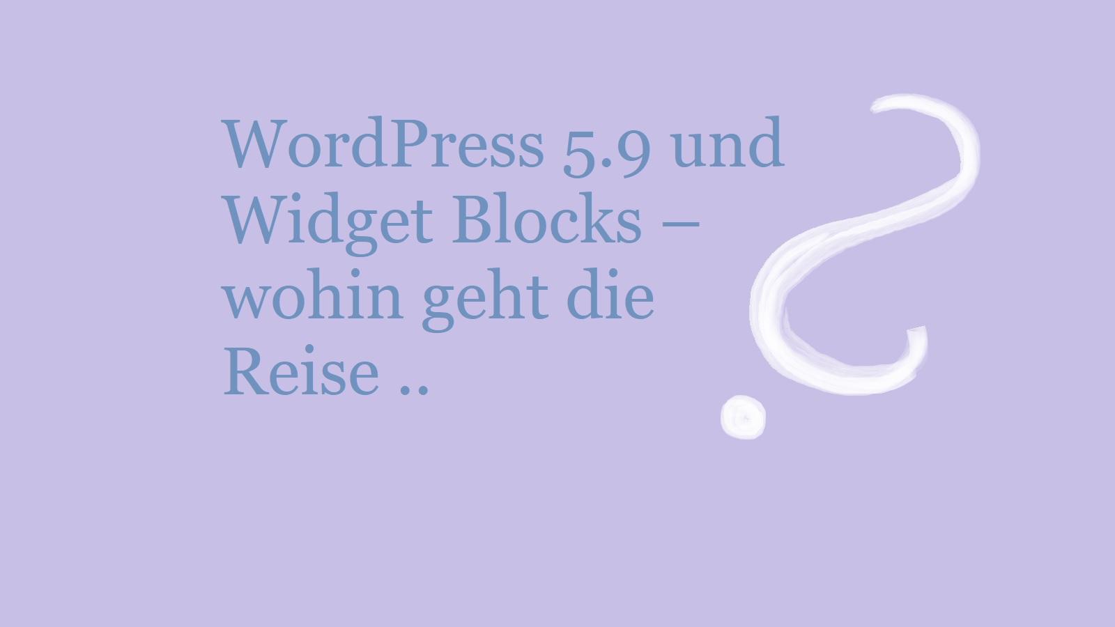 wordpress-5.9-und-widget-blocks