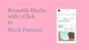 reusable-blocks-to-block-patterns